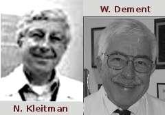 Nataniel Kleitman et William Dement, à partir des EEG obtenus au cours du sommeil, ont défini quatre stades du sommeil, notés I, II, III et IV.